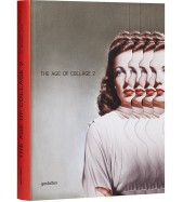 Age of Collage Vol. 2, The - Contemporary collage in modern art